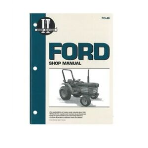 I t Shop Manual Fo 46 For Ford 1120 1220 1320 1520 1720 1920 2120