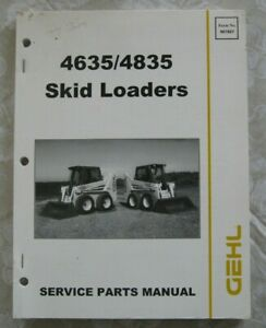 Gehl 4635 4835 Skid Loader Service Parts Manual Book Catalog Form No 907807
