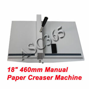 18 Scoring Paper Creasing Machine Folding Machine Creaser Manual Clean Folding