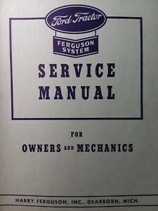 Ford Ferguson System 9n Farm Tractor Owner Major Overhaul Service Shop Manual