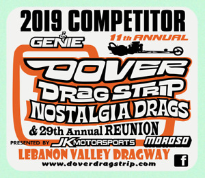 2019 Dover Drag Strip Nostalgia Drags Competitor Drag Race Racing Decal