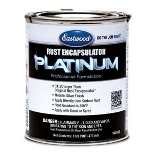 Eastwood Rust Encapsulator Platinum 1 Pint Uv Resistant High tech Formula
