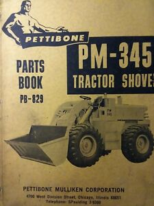 Pettibone Mullike Pm 345 Tractor Loader Shovel Parts Manual Catalog Construction