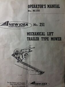New Idea Mechanical Trailer Type Sickle Bar Mower No 251 Owner
