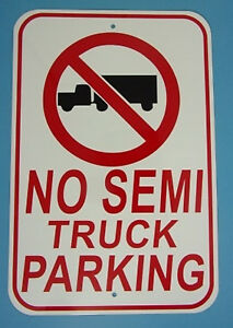 No Truck Parking 12 x18 Aluminum Sign No Parking Sign Made In The Usa