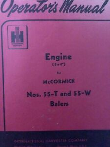 International Harvester Ih Mccormick 55 t 55 w Balers 4 cyl Engine Owners Manual