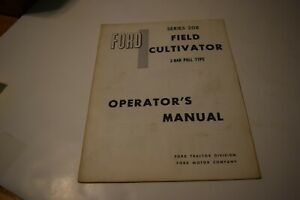Ford Field Cultivator Series 208 3 Bar Pull Type Operator s Manual