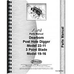 Parts Manual For Dearborn Tractor Post Hole Digger danuser Model 22 11