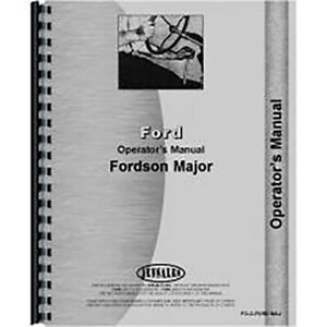 Operators Manual For Ford Fordson New Major Tractor 1953 1958 gas And Diesel