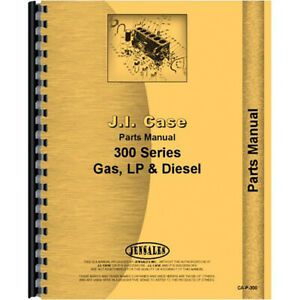 Parts Manual For Case 310 gas And Lp Wheel Tractor