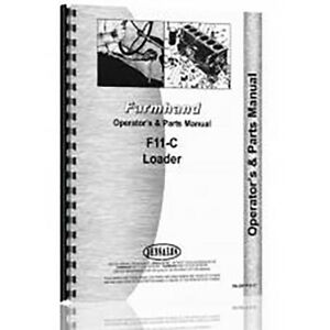 New Operator s Manual For Farmhand F11 c Loader 26695 And Up