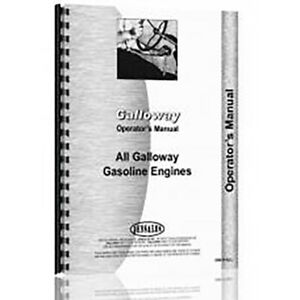 New Operator s Manual For Galloway all 5 7 9 12 16 Hp