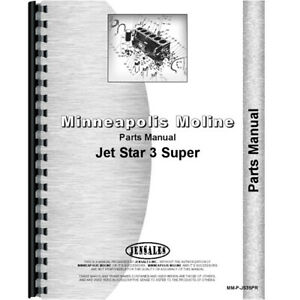New Parts Manual Made For Minneapolis Moline Tractor Models Jet Star Iii Super