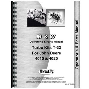 New M And W Turbo Kit Fits John Deere 4010 And 4020 Dsl Operator Parts Manual
