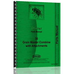 Parts Manual For Oliver 30 Grain Master Combine