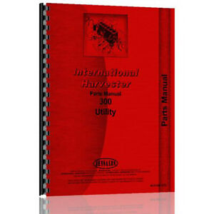 Farmall 300 Tractor International Utility Gas And Lp Parts Manual