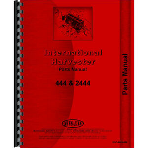 Ih p 444 2444 Tractor Parts Manual For International Harvester 444