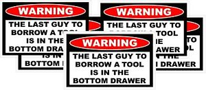 New Funny Borrow Tool Decal Craftsman Snap On Mac Tools 5 Pack