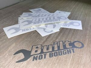 Built Not Bought Sticker Decal Custom Vinyl Car Truck Bumper Window Fits Jeep