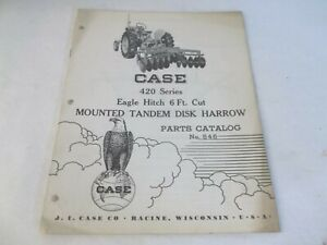 Case 420 Series Eagle Hitch 6 Cut Mounted Tandem Disk Harrow Parts Catalog 546