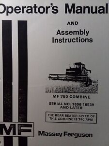 Massey Ferguson Mf 750 Combine Industrial Agricultural Farm Tractor Owner Manual
