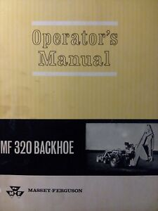 Massey Ferguson Tractor Backhoe Implement Attachment 320 Owners Manual