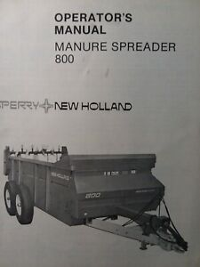 New Holland Sperry 800 Manure Spreader Farm Ag Tractor Owner Service Manual