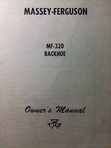 Massey Ferguson Tractor Backhoe Implement Attachment Mf 320 Owners Manual 1963