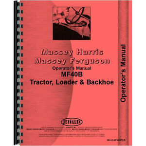 Massey Ferguson 40b Tractor Loader Backhoe Operators Manual