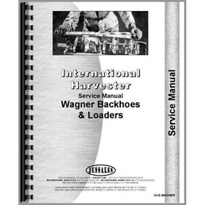New Service Manual For International Harvester Wagner 365 Tractor