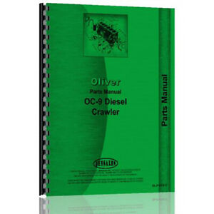New Parts Manual For Oliver Oc 9 Diesel Crawler