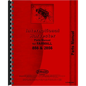 Parts Manual For Farmall 856 Tractor