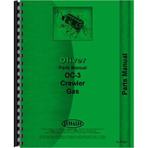 New Parts Manual For Oliver Oc 3 Crawler