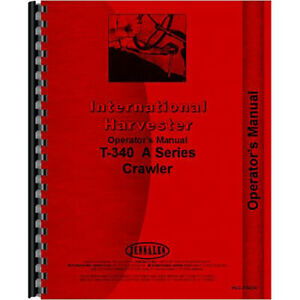 Crawler Operators Manual For International Harvester T340 a