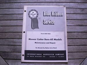 International Harvester Service Manual Mower Cutter Bars All Models Maintenance