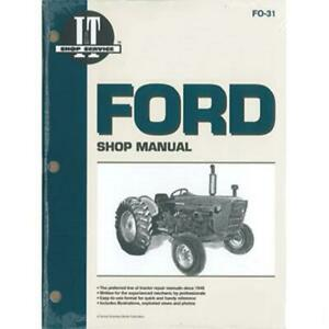 I t Shop Service Manual Fits Ford Tractor 2000 3000 4000 3 Cylinder Tractors Fo3