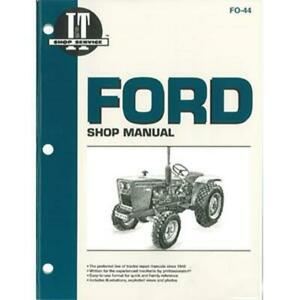 Shop Manual For Ford 1100 1110 1200 1210 1300 1310 1500 1510 1700 1710 1900 1910