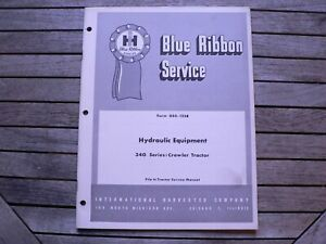 International Harvester Service Manual 340 Crawler Tractor Hydraulic Equipment