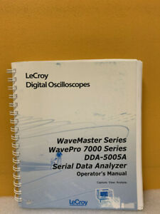 Lecroy Wavemaster Wavepro 7000 Dda 5005 Serial Data Analyzer Operator s Manual