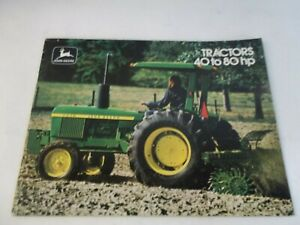 John Deere 40 To 80 Hp Tractors Brochure Models 2040 2240 2440 2640 2840