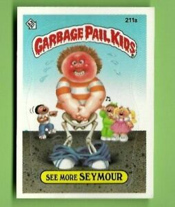 GARBAGE PAIL KIDS--SEE MORE SEYMOUR-- #211a TOPPS 1987 EXMT $3.95