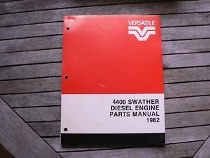 Versatile Farm Equipment 4400 Swather Diesel Engine Parts Manual Catalog 1982