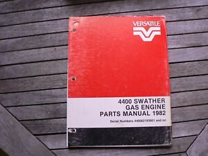 Versatile Farm Equipment 4400 Swather Gas Engine Parts Manual Catalog 1982