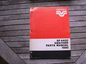 Versatile Farm Equipment Self Propelled Sp 4400 Swather Parts Manual Catalog