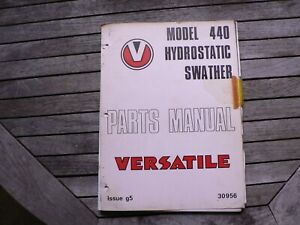 Versatile Farm Equipment Model 440 Hydrostatic Swather Parts Manual Catalog