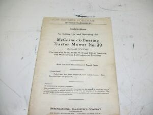 Ih Farmall Mccormick Instructions Tractor Mower No 30 Pamphlet 32 Pages 1939