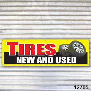 Tires New Used Banner Sign Auto Truck Repair Tires Wheels Tire Dealer