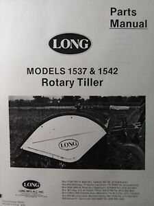 Long 3 point Rear Mounted Tiller Implement 1537 1542 Parts Manual Tractor Farm