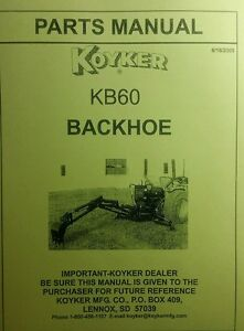 Koyker Kelly Kb60 B60 Backhoe Parts Manual 3 Three Point Attachment Tractor Cat1