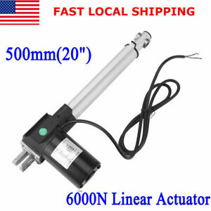 6000n Electric Linear Actuator 1320lbs Max Lift Heavy Duty 12v Dc Motor 500mm